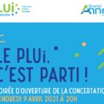 PLUi DU GRAND ANNECY : SOIRÉE D'OUVERTURE DE LA CONCERTATION 9 AVRIL 2021, À 20H